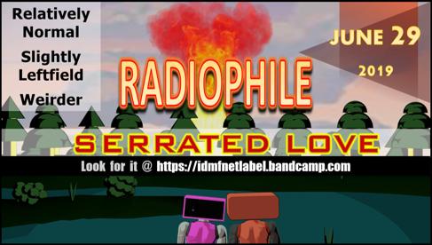 Radiophile%20Serrated%20Love%20Release%20Promo%202